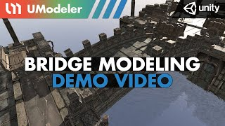Bridge Modeling with UModeler 2.0 in Unity