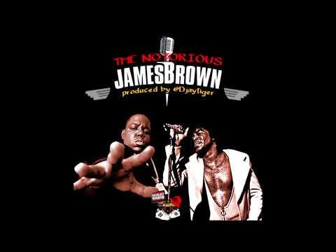 Notorious B.I.G. Vs. James Brown | The Notorious James Brown | DJ Tiger (Full Album)