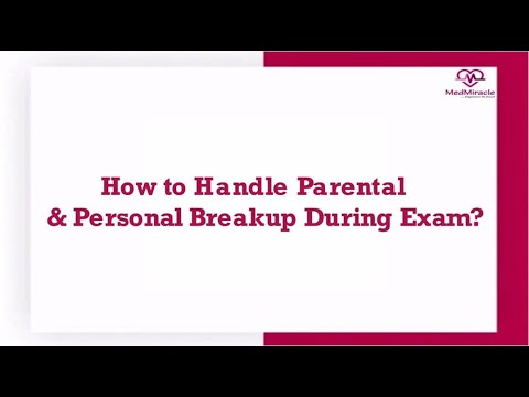 How To Handle Parental & Personal Breakup During Exam By Dr. Anand Bhatia