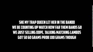 Video Fetty Wap - Trap Queen (Lyrics) download MP3, 3GP, MP4, WEBM, AVI, FLV Juli 2018