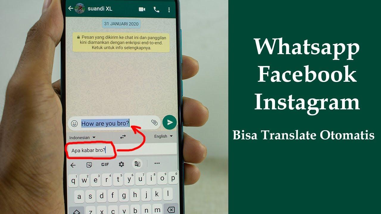 Trik Supaya Bisa Menggunakan Translate Otomatis Di Whatsapp Youtube