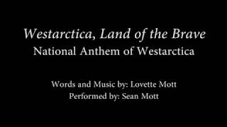 Westarctica, Land of the Brave (Lyric Video)