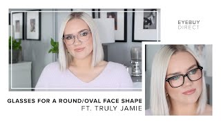 Gambar cover Glasses for a Round/Oval Face Shape | EyeBuyDirect x Truly Jamie
