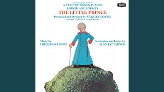 Loewe: Closer And Closer And Closer (1974/The Little Prince/Original Soundtrack Version)