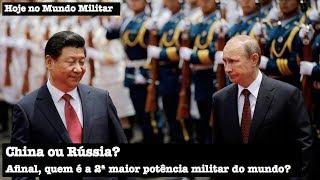 China ou Rússia, afinal, quem é a 2ª maior potência militar do mundo?