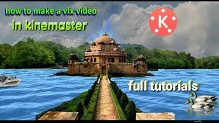 How to make a vfx video in Kinemaster tutorials on your Android phone
