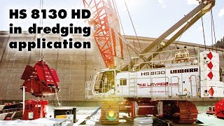 Liebherr – Duty cycle crawler crane HS 8130 HD in dredging application