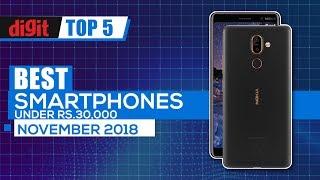 Best phones under Rs 30,000 (November 2018)| Digit.in