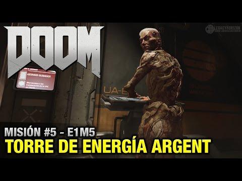 DOOM (2016) - Misión #5 - Torre de energía Argent (Coleccionables + Secretos - Español 1080p 60fps)
