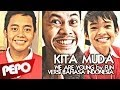 #REQUESTVIDEO PLIIIS!!! - KITA MUDA (feat. Bagas & Raza SUPER 7)