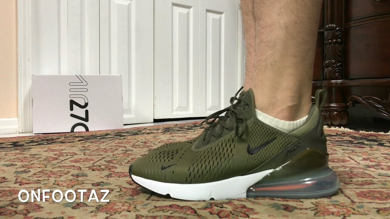 huge discount a8fc3 07317 Nike Air Max 270 Olive On Foot