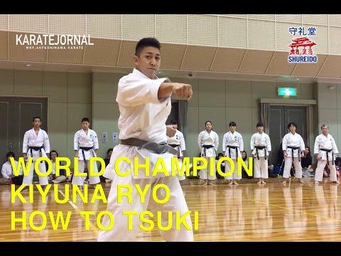 世界王者喜友名諒の正拳突き指導 WORLD CHAMPION KIYUNA RYO HOW TO TSUKI