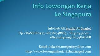 Lowongan Kerja ke Singapura