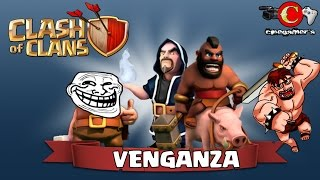 "Clash of Clans #Venganzas ""Atacan a mi aldea Troll :o"""