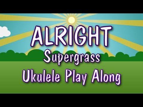 Alright Ukulele Play Along Youtube