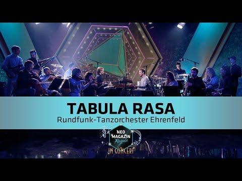 RTO Ehrenfeld  Tabula Rasa Mellowbag & Freundeskreis  NEO MAGAZIN ROYALE in Concert