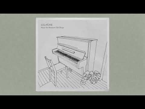 Lullatone - The Biggest Pile of Leaves You Have Ever Seen (piano version)
