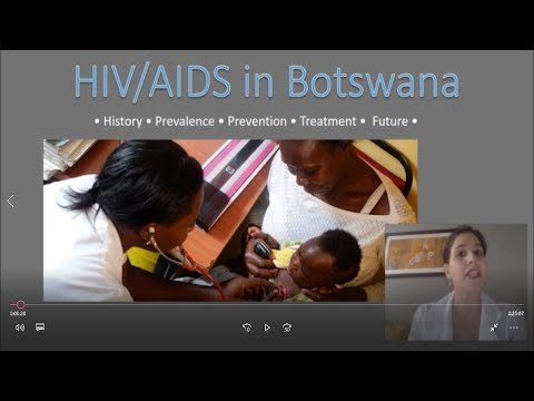 HIV and AIDS in Botswana: History, Prevalence, Prevention, Treatment and the Future of Care