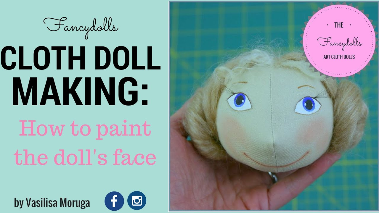 CLOTH DOLL MAKING: how to paint easy doll's face - YouTube