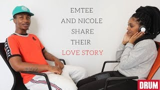 Emtee and Nicole Share their Love Story