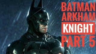 Batman Arkham Knight (PS4) Walkthrough Part 5