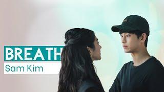 Download lagu Sam Kim Breath (숨) Lyrics (It's Okay to Not Be Okay OST Part 2) [HAN/ ROM / ENG]
