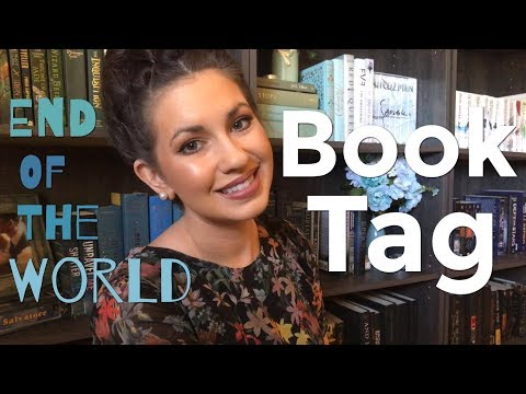 END OF THE WORLD BOOK TAG