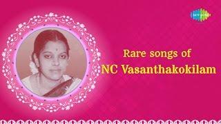 Rare songs of NC Vasanthakokilam | Carnatic Audio Jukebox