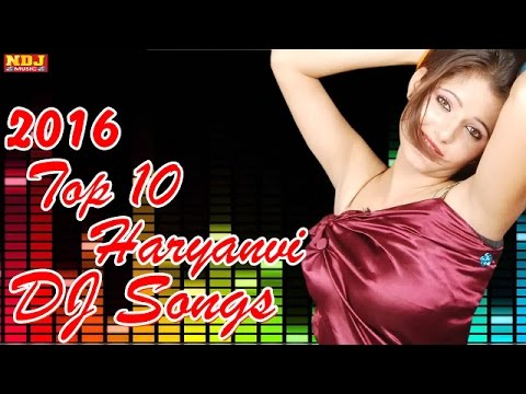 Top 10 Haryanvi Songs || Superhit Haryanvi Dj Song || Non Stop हरियाणवी Songs || Biggest Hits of2016