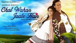Chal Waha Jaate hain - Lovely Song by Arijit Singh