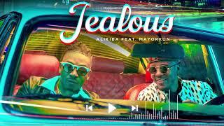 Alikiba feat Mayorkun - Jealous (Official Audio)