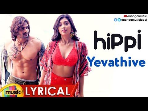 Yevathive Full Song Lyrical | HIPPI Movie Songs | Kartikeya | Digangana | Karthik | Nivas K Prasanna