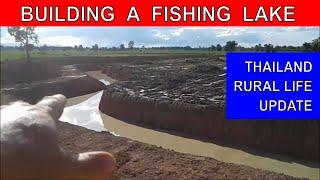 BUILDING A LAKE IN THAILAND Lake Construction DIGGING A LAKE Rural life Thailand Homestead THAI VLOG