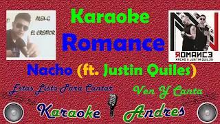 Romance Nacho, Justin Quiles Karaoke.mp3