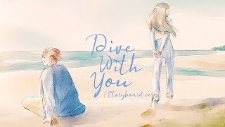 Seori - Dive with you (feat. eaJ) (Storyboard ver.)