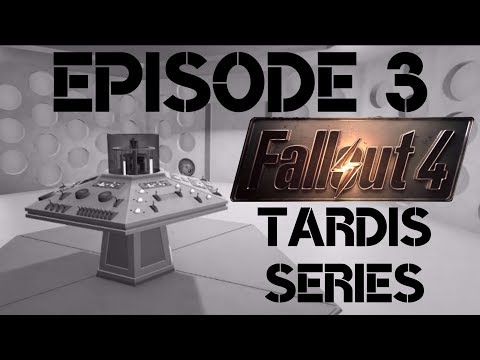 FALLOUT-WHO ep3 (Trying to fix the tardis)