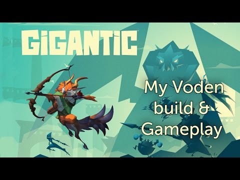 My Voden build and gameplay (Gigantic)