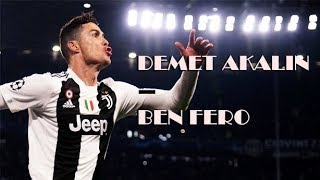 Cristiano Ronaldo ● Demet Akalın - Ben Fero ᴴᴰ Resimi
