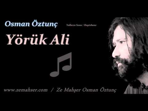 Yörük Ali (Osman Öztunç)