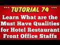 Must Have Qualities for Hotel Front Office Staffs - Tutorial 74