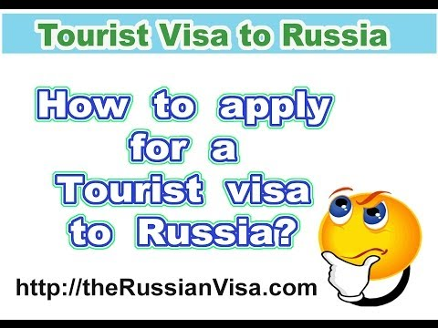 Apply for a visa to Russia - The very right way