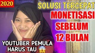 Download SOLUSI CARA CEPAT MONETISASI SEBELUM 12 BULAN BUAT YOUTUBER PEMULA TERBARU 2020