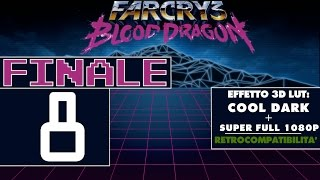 Far Cry 3: Blood Dragon - Uccidere tutti [Walkthrough 8 FINALE ITA/SUPER HD]