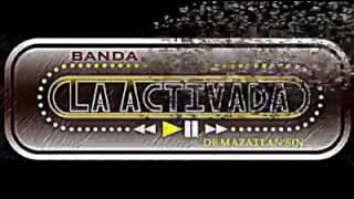 Banda La Activada De Mazatlán Sinaloa - No es tan facil