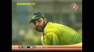 ICL  PAKISTAN Batting vs ICL INDIA Twenty20 Cricket