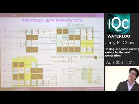 Taking superconducting qubits to the next generation - Jerry Chow - IBM Research