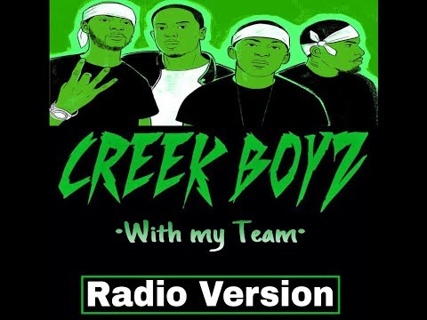 Creek Boyz- With My Team (Clean Version)