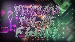 Geometry Dash | Plasma Pulse Finale (Extreme Demon) by Smokes & Giron