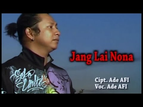 Ade AFI - Jang Lai Nona (Official Music Video)