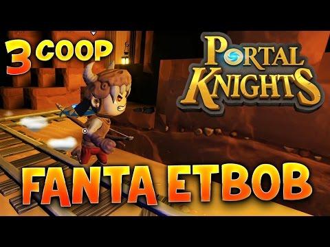 Fanta et Bob dans PORTAL KNIGHTS !!! - Ep.3